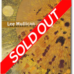 Lee Mullican: An Abundant Harvest of Sun, SOLD OUT