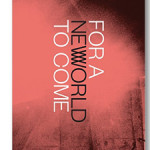 For a New World to Come Experiments in Japanese Art and Photography, 1968–1979, SOLD OUT