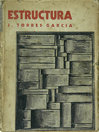 Joaquín Torres-García Estructura, 1935 Collection of Cecilia de Torres, New York