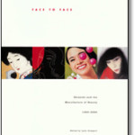 Face to Face: Shiseido and the Manufacture of Beauty, 1900–2000