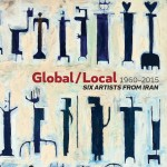 Global/Local 1960-2015: Six Artists from Iran, $30 or free ebook