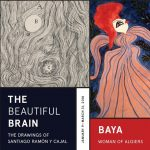 "Reception<br/>""The Beautiful Brain: The Drawings of Santiago Ramón y Cajal"" and ""Baya: Woman of Algiers"""
