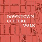 Walking Tour<br/>Downtown Culture Walk