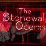The Stonewall Operas (multiple performances)