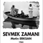 Film Screening<br>Sevmek Zamani (Time to Love), 1965