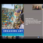 Watch<br>Engaging Art: Lynn Gumpert In Conversation with Roslyn Bernstein, PhD